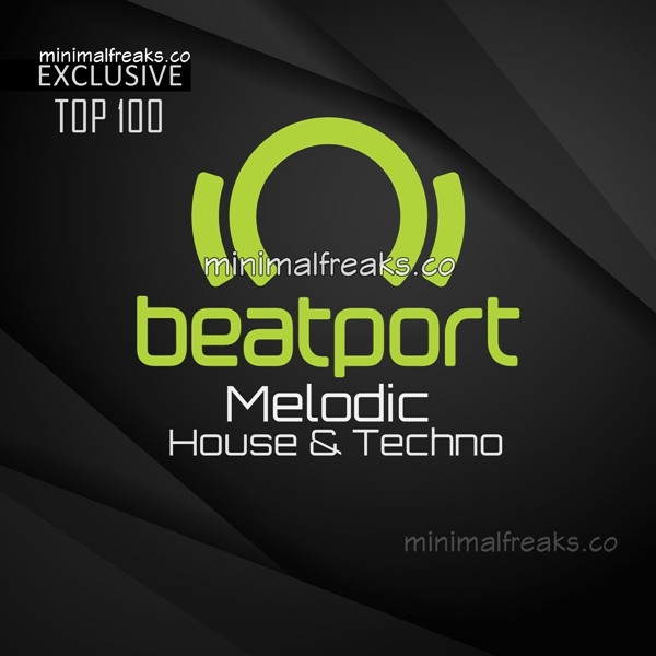 Beatport Melodic House & Techno Top 100 August 2020 Lossless