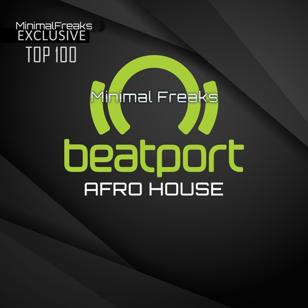 Beatport Top 100 Afro House November 2019